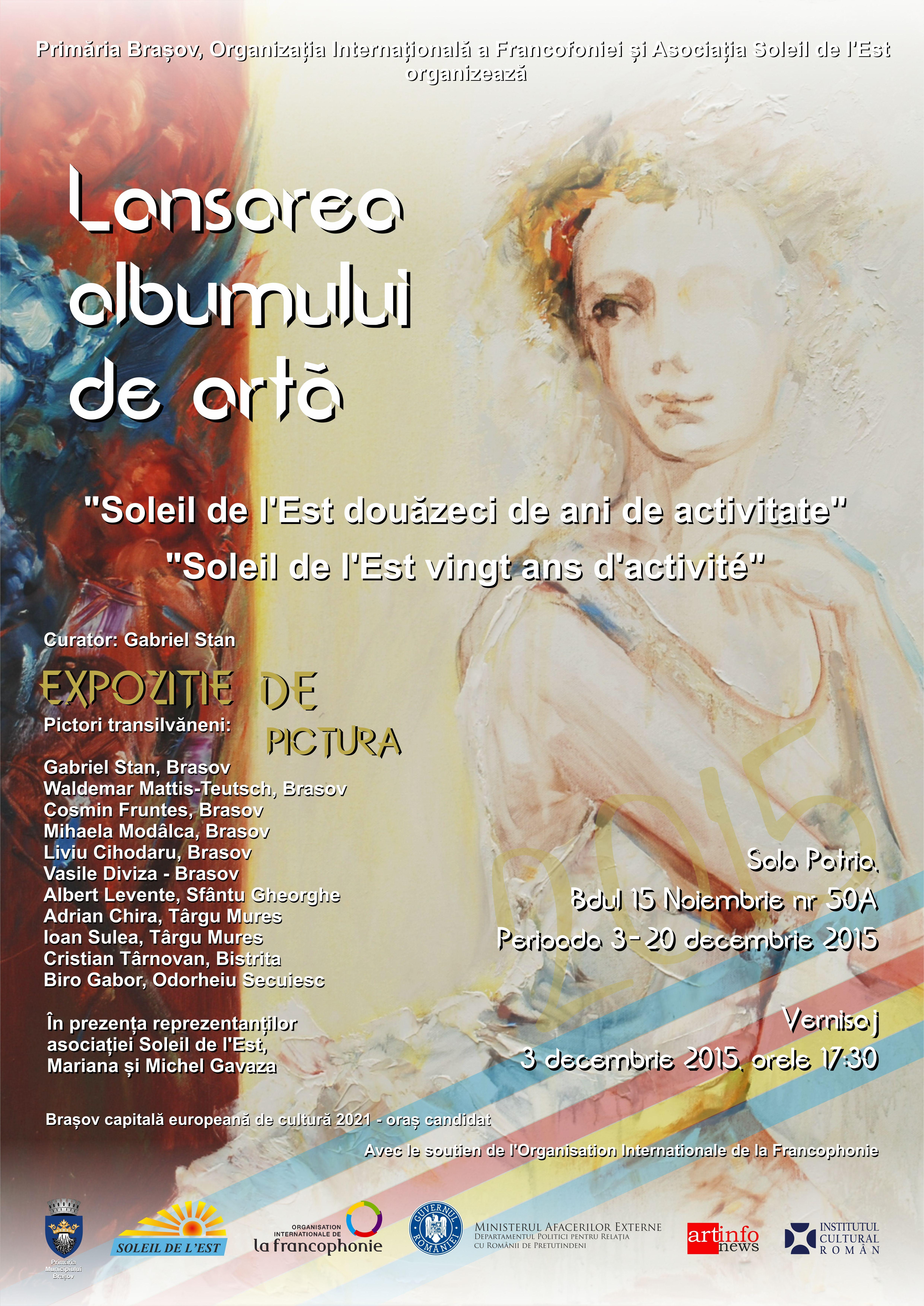 #brasov2021 | Vernisaj al pictorilor brasoveni | Soleil de l Est