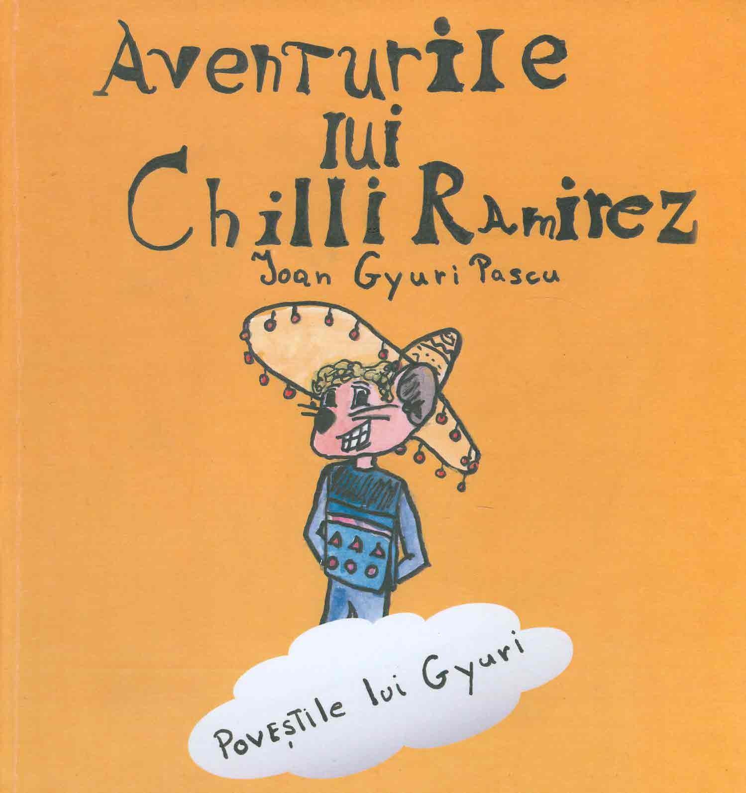 AVENTURILE LUI CHILLI RAMIREZ – Teatrul Arlechino Brasov