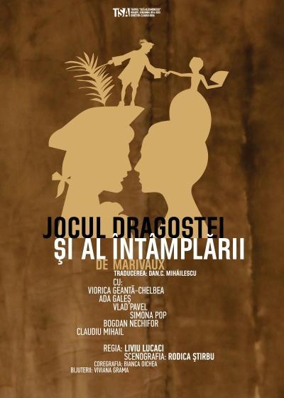 JOCUL DRAGOSTEI ŞI AL INTAMPLARII - Teatrul Dramatic Brasov