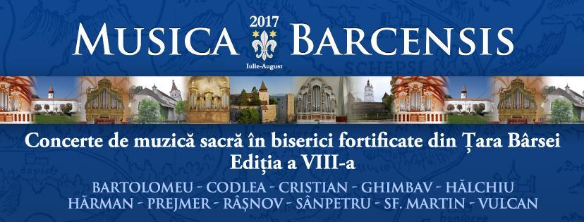 """""""FESTIVALUL MUSICA BARCENSIS"""", ediţia a VIII-a"""