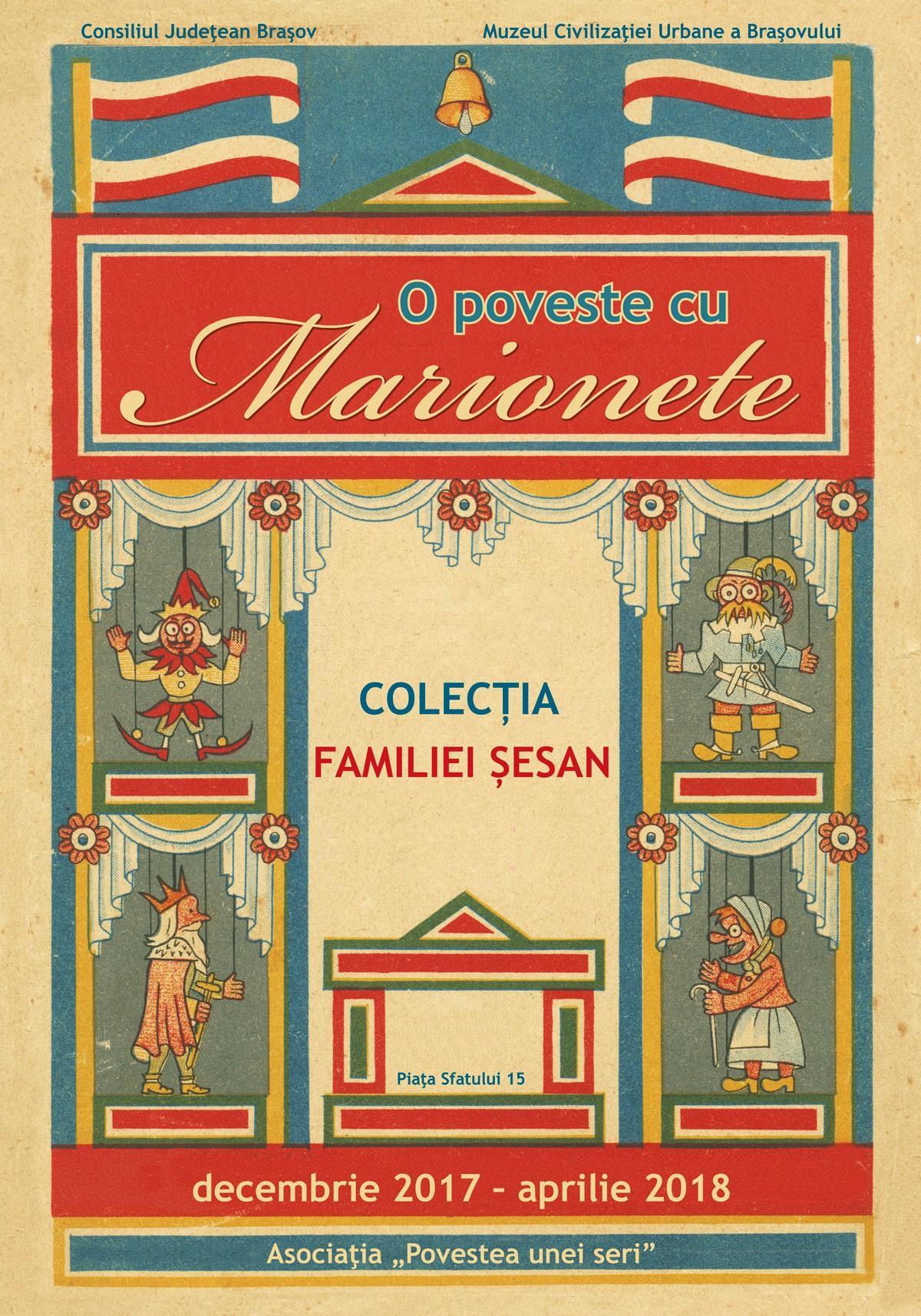 """Expoziţia temporară:  """"O poveste cu marionete. Colecția familiei Șesan"""""""