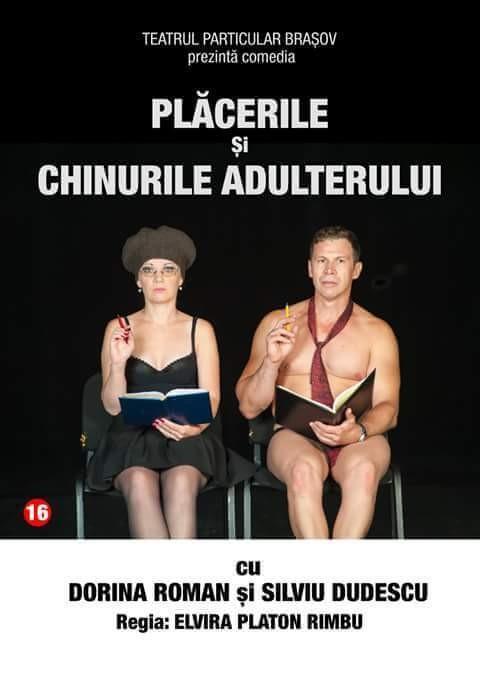 """Comedia: """"PLĂCERILE ŞI CHINURILE ADULTERULUI"""" regia: Elvira Rimbu"""